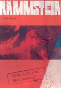 Okładka książki Rammstein: Czarna skrzynka. Nie otwieraj!