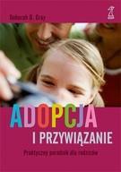 Okładka książki Adopcja i przywiązanie. Praktyczny poradnik dla rodziców