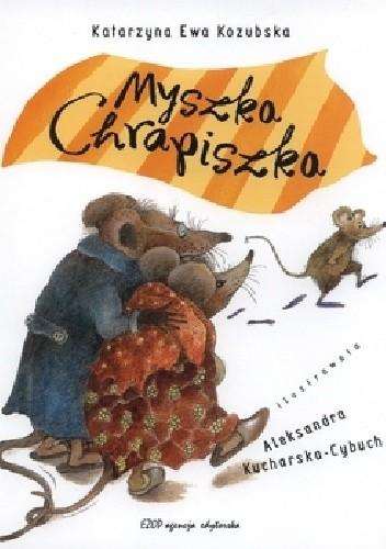 Okładka książki Myszka Chrapiszka