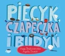 Okładka książki Piecyk, czapeczka i budyń