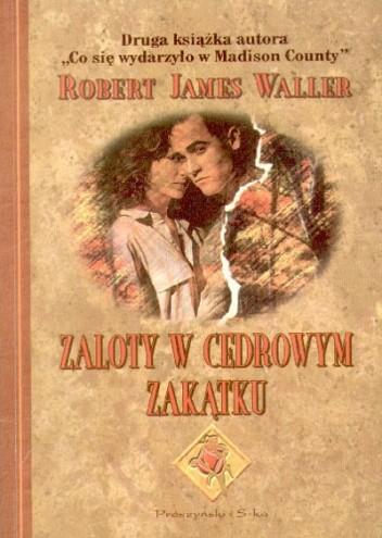 Okładka książki Zaloty w Cedrowym Zakątku