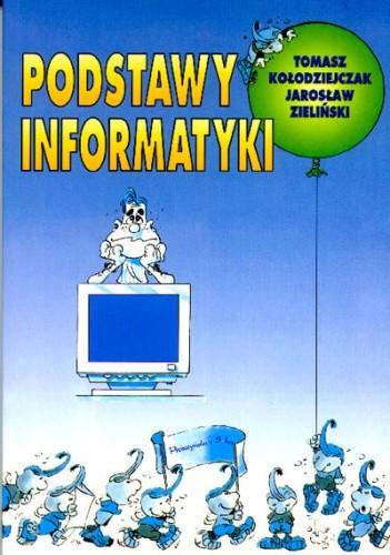 Okładka książki Podstawy informatyki