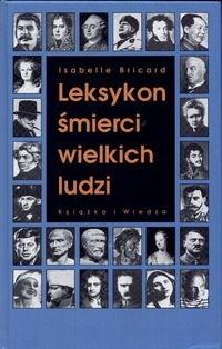 Okładka książki Leksykon śmierci wielkich ludzi