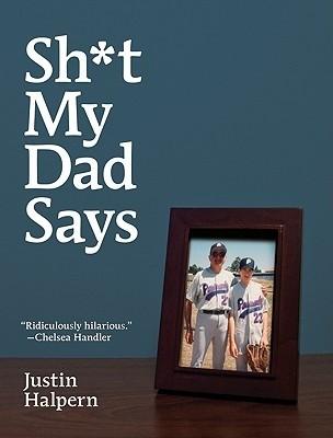 Okładka książki Sh*t My Dad Says