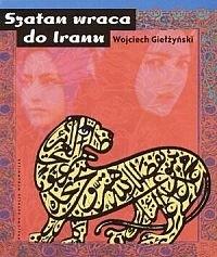 Okładka książki Szatan wraca do Iranu