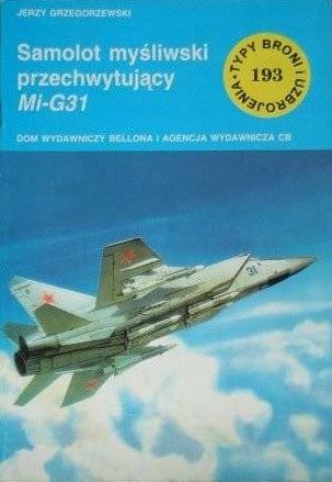 Okładka książki Samolot myśliwski przechwytujacy MiG-31