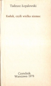 Okładka książki Kaduk czyli wielka niemoc