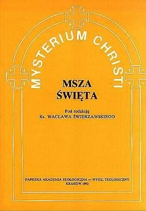 Okładka książki Mysterium Christi. Msza Święta
