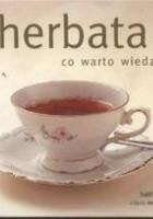 Herbata. Co warto wiedzieć.