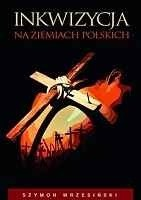 Okładka książki Inkwizycja na ziemiach polskich