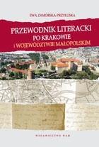 Okładka książki Przewodnik literacki po Krakowie i województwie małopolskim