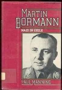 Okładka książki Martin Bormann. Nazi in exile