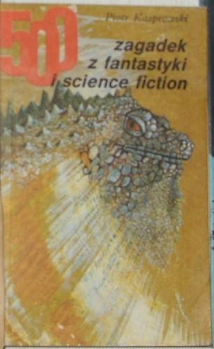 Okładka książki 500 zagadek z fantastyki i science fiction.