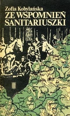 Okładka książki Ze wspomień sanitariuszki Uderzeniowych Batalionów Kadrowych
