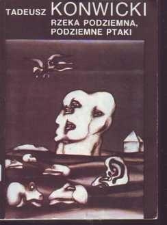 Okładka książki Rzeka podziemna, podziemne ptaki