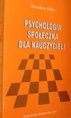Okładka książki Psychologia społeczna dla nauczycieli