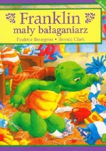 Okładka książki Franklin mały bałaganiarz