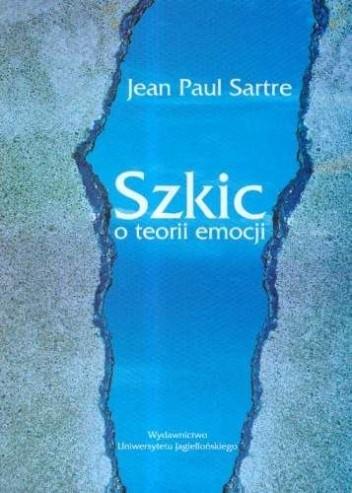 Okładka książki Szkic o teorii emocji