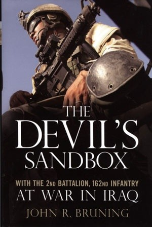 Okładka książki The Devil's Sandbox. With the 2nd Battalion, 162nd Infantry at War in Iraq