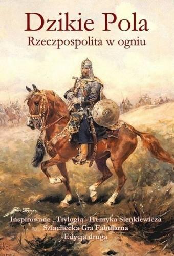 Okładka książki Dzikie Pola: Rzeczpospolita w ogniu