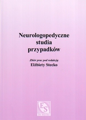 Okładka książki Neurologopedyczne studia przypadków