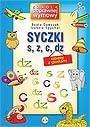 Okładka książki Syczki - zabawa z głoskami s, z, c, dz