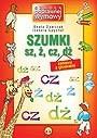 Okładka książki SZUMKI-zabaway z głoskami sz, ż, cz, dż.