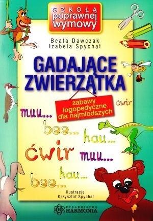 Okładka książki Gadające zwierzątka:  zabawy logopedyczne dla najmłodszych