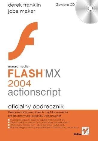 Okładka książki Macromedia Flash MX 2004 ActionScript. Oficjalny podręcznik