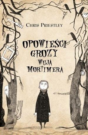Okładka książki Opowieści grozy wuja Mortimera