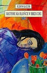 Okładka książki Matisse ma słońce w brzuchu