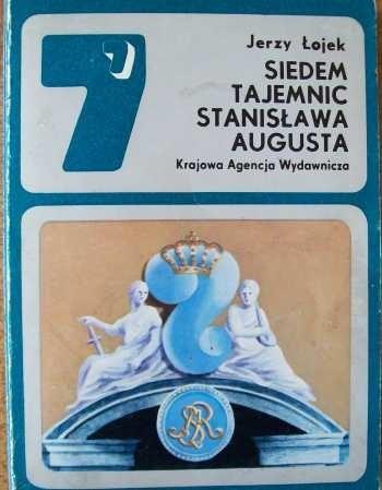 Okładka książki Siedem tajemnic Stanisława Augusta