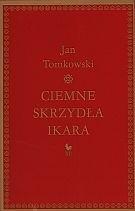 Okładka książki Ciemne skrzydła Ikara. O rozpaczy