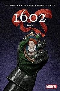 Okładka książki 1602.  Tom I
