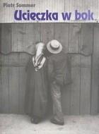 Okładka książki Ucieczka w bok