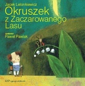 Okładka książki Okruszek z Zaczarowanego Lasu