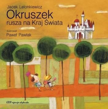 Okładka książki Okruszek rusza na Kraj Świata