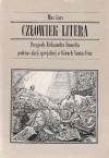Okładka książki Człowiek-Litera: Przygody Aleksandra Umwelta podczas akcji specjalnej w Górach Santa Cruz