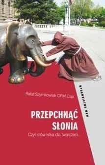 Okładka książki Przepchnąć słonia. Czyli słów kilka dla twardzieli...