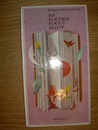 Okładka książki Na kołysce kogut złoty