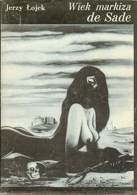 Okładka książki Wiek markiza de Sade