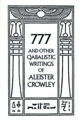 Okładka książki 777 and Other Qabalistic Writings of Aleister Crowley