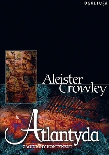 Okładka książki Atlantyda Zaginiony kontynent
