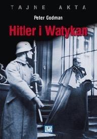 Okładka książki Hitler i Watykan. Tajne akta