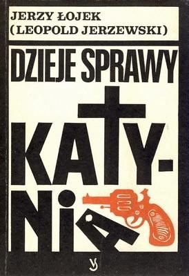 Okładka książki Dzieje sprawy Katynia