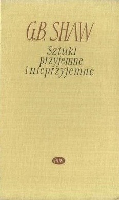 Okładka książki Sztuki przyjemne i nieprzyjemne. Sztuki nieprzyjemne (t. 1)