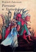 Porwanie w Tiutiurlistanie