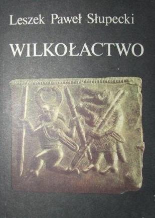Okładka książki Wilkołactwo