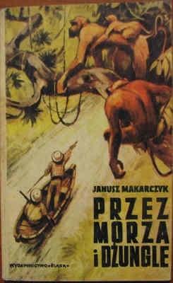 Okładka książki Przez morza i dżungle. Powieść dla dorastającej młodzieży
