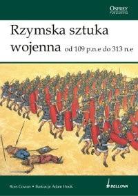 Okładka książki Rzymska sztuka wojenna od 109 p.n.e. do 313 n.e.